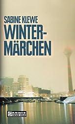Wintermärchen: Der dritte Katrin-Sandmann-Krimi (Kriminalromane im GMEINER-Verlag)