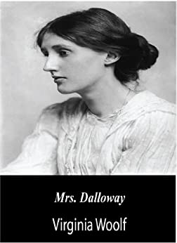 Mrs. Dalloway (English Edition) von [Woolf, Virginia]