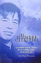 Hombre Celestial, El: Heavenly Man