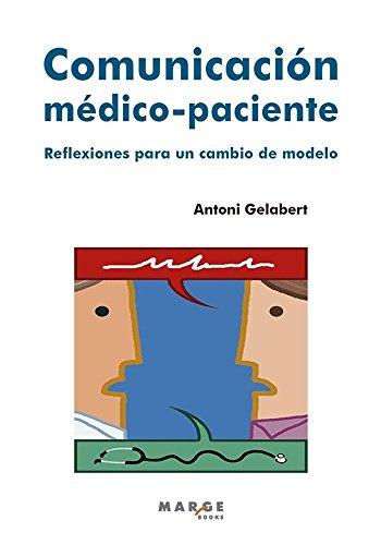 Comunicación médico-paciente: Reflexiones para un cambio de modelo (Vitae) por Antoni Gelabert Mas