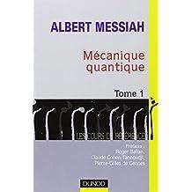 Mécanique quantique, tome 1