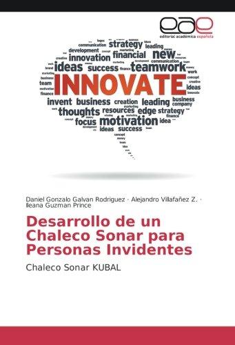 Desarrollo de un Chaleco Sonar para Personas Invidentes: Chaleco Sonar KUBAL