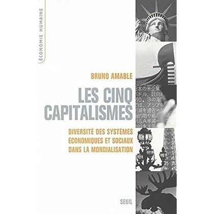 Les cinq capitalismes : Diversité des systèmes économiques et sociaux dans la mondialisation