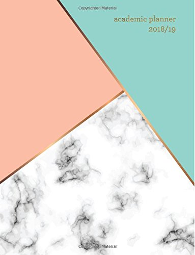 Academic Planner 2018-19: Marble + Gold Student Planner | Weekly + Monthly Views | To Do Lists, Goal-Setting + More (Aug 2018 - July 2019) (2018-2019 Academic Planners)