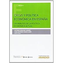 Crisis y política económica en España (Monografía)