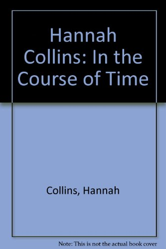 Hannah Collins: In the Course of Time (Km - Kulturunea) por Hannah Collins