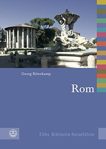 Rom (EVAs Biblische Reiseführer, Band 8)