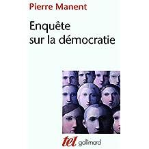 Enquête sur la démocratie: Études de philosophie politique