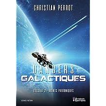 Dangers Galactiques: Agents Photoniques, T2