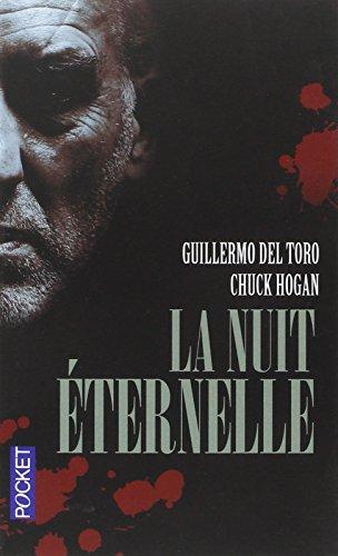 La nuit éternelle (3) par Guillermo del TORO