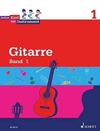 Jedem Kind ein Instrument: Band 1 - JeKi. Gitarre. Schülerheft. Musik-instrument-gitarre