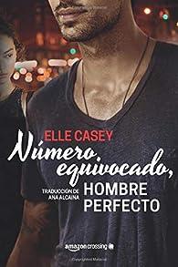 Número equivocado, hombre perfecto par Elle Casey