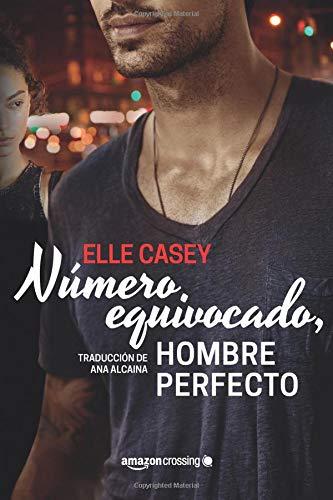 Número equivocado, hombre perfecto (Bourbon Street Boys) por Elle Casey