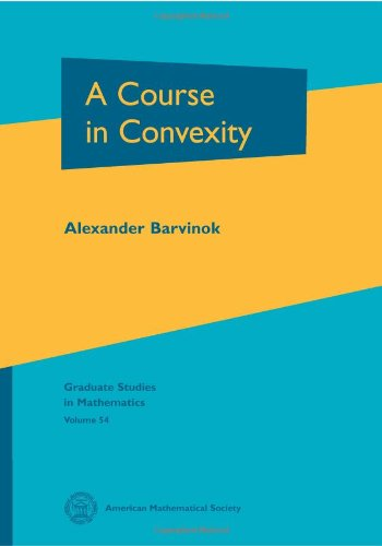 A Course in Convexity (Graduate Studies in Mathematics)