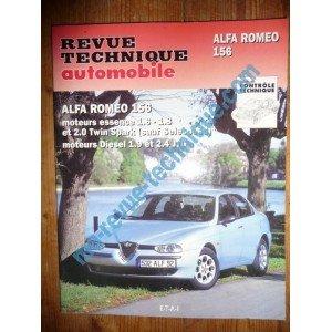 RRevue Technique0627.1 REVUE TECHNIQUE AUTOMOBILE ALFA ROMEO 156 Essence 1.6l, 1.8l, 2.0l Twin Spark (sauf Selespeed) Diesel 1.9l et 2.4l JTD