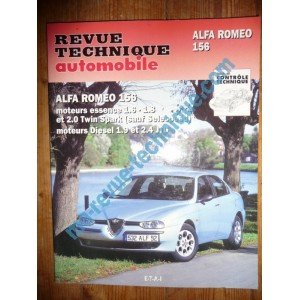 RRevue Technique0627.1 REVUE TECHNIQUE AUTOMOBILE ALFA ROMEO 156 Essence 1.6l, 1.8l, 2.0l Twin Spark (sauf Selespeed) Diesel 1.9l et 2.4l JTD