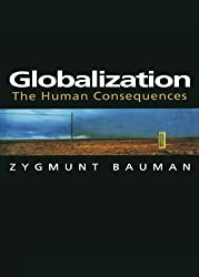Globalization: The Human Consequences by Zygmunt Bauman (1998-09-15)