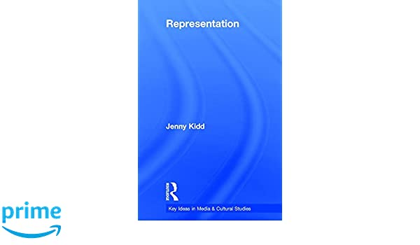 Representation (Key Ideas in Media & Cultural Studies)