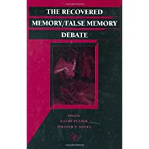 The Recovered Memory/False Memory Debate