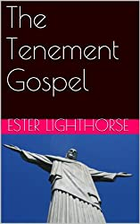 The Tenement Gospel