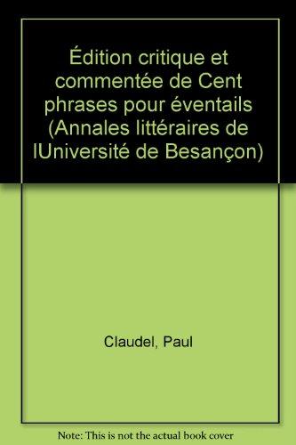 Edition critique et commentée de Cent phrases pour éventails de Paul Claudel