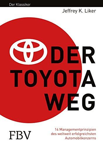 Der Toyota Weg: Erfolgsfaktor Qualitätsmanagement von Jeffrey K. Liker (5. Dezember 2012) Gebundene Ausgabe thumbnail