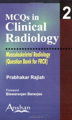 Musculoskeletal Radiology (MCQs in Clinical Radiology) by Rajiah Prabhakar (2006-10-03)