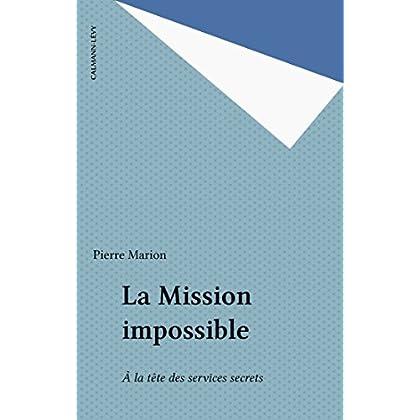 La Mission impossible: À la tête des services secrets