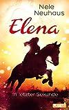 Elena – Ein Leben für Pferde 7: In letzter Sekunde