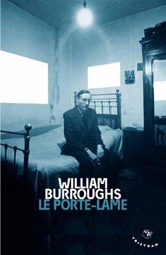 Le Porte-lame par William seward Burroughs