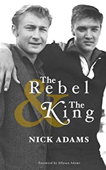 The Rebel and the King by [Adams, Nick]
