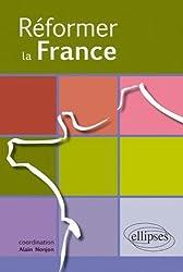 Réformer la France
