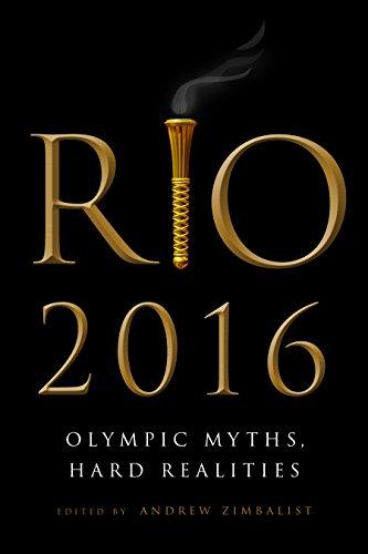Rio 2016: Olympic Myths, Hard Realities (English Edition)
