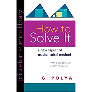 How to Solve It: A New Aspect of Mathematical Method (English Edition)