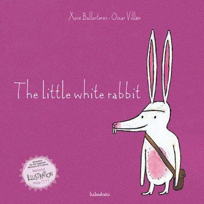 The little white rabbit (books for dreaming) por Xosé Ballesteros