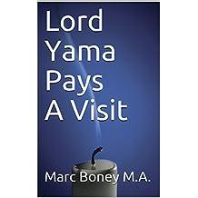 Lord Yama Pays A Visit: Maraka Planets (English Edition)