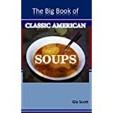 The Big Book of Classic American Soups (English Edition)