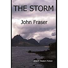 {THE STORM } BY FRASER, JOHN ( AUTHOR ) APR - 21 - 2012[ HARDCOVER ]