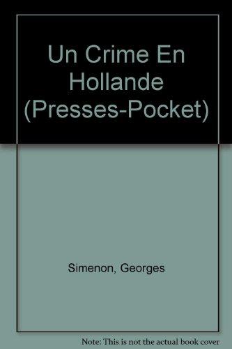 Crime en Hollande par Georges Simenon