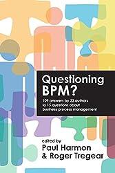 Questioning BPM?