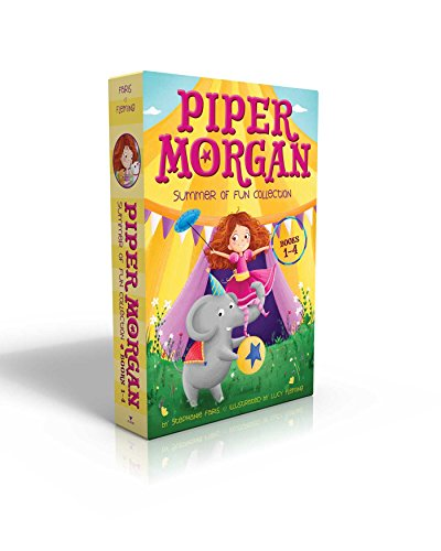 Piper Morgan Summer of Fun Collection Books 1-4: Piper Morgan Joins the Circus; Piper Morgan in Charge!; Piper Morgan to the Rescue; Piper Morgan Make