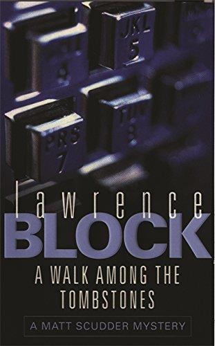 A Walk Among The Tombstones (A Matt Scudder Mystery)
