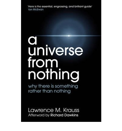 A Universe from Nothing {{ A UNIVERSE FROM NOTHING }} By Krauss, Lawrence M. ( AUTHOR) Sep-13-2012