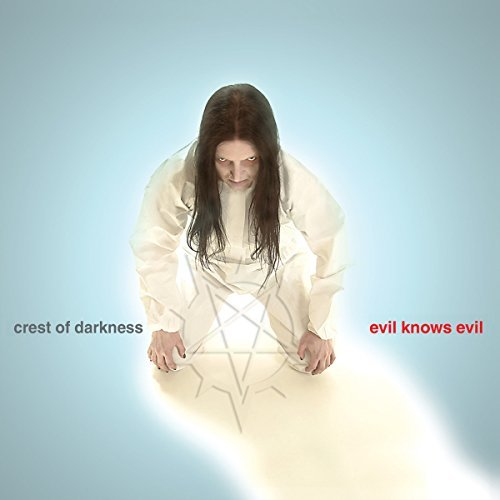 Evil Knows Evil by Crest of Darkness