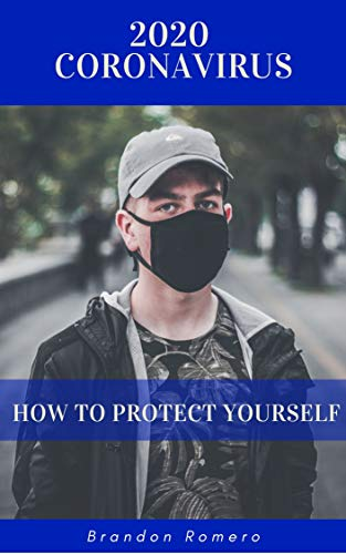 2020 Coronavirus: How to Protect Yourself (English Edition)