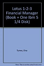 The Lotus 1-2-3 Financial Manager