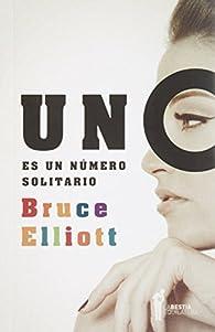 Uno es un numero solitario par Bruce Elliot