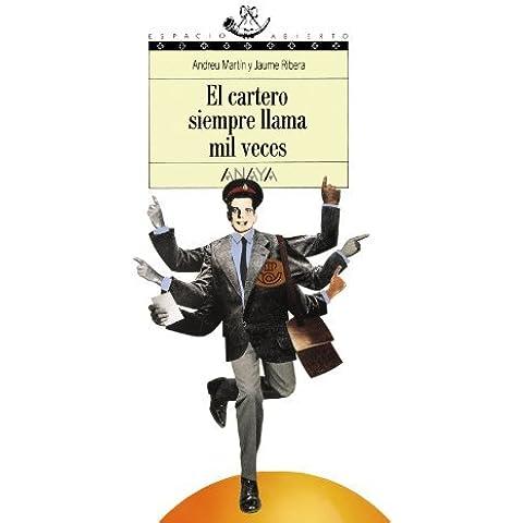 El cartero siempre llama mil veces/ The Mail Man Always Calls a Thousand Times (Espacio abierto) (Spanish Edition) by Andreu Martin