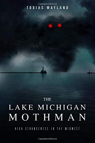 The Lake Michigan Mothman: High Strangeness in the Midwest