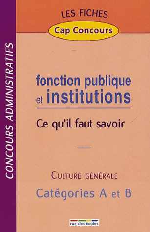 Fonction publique et institutions : Ce q...